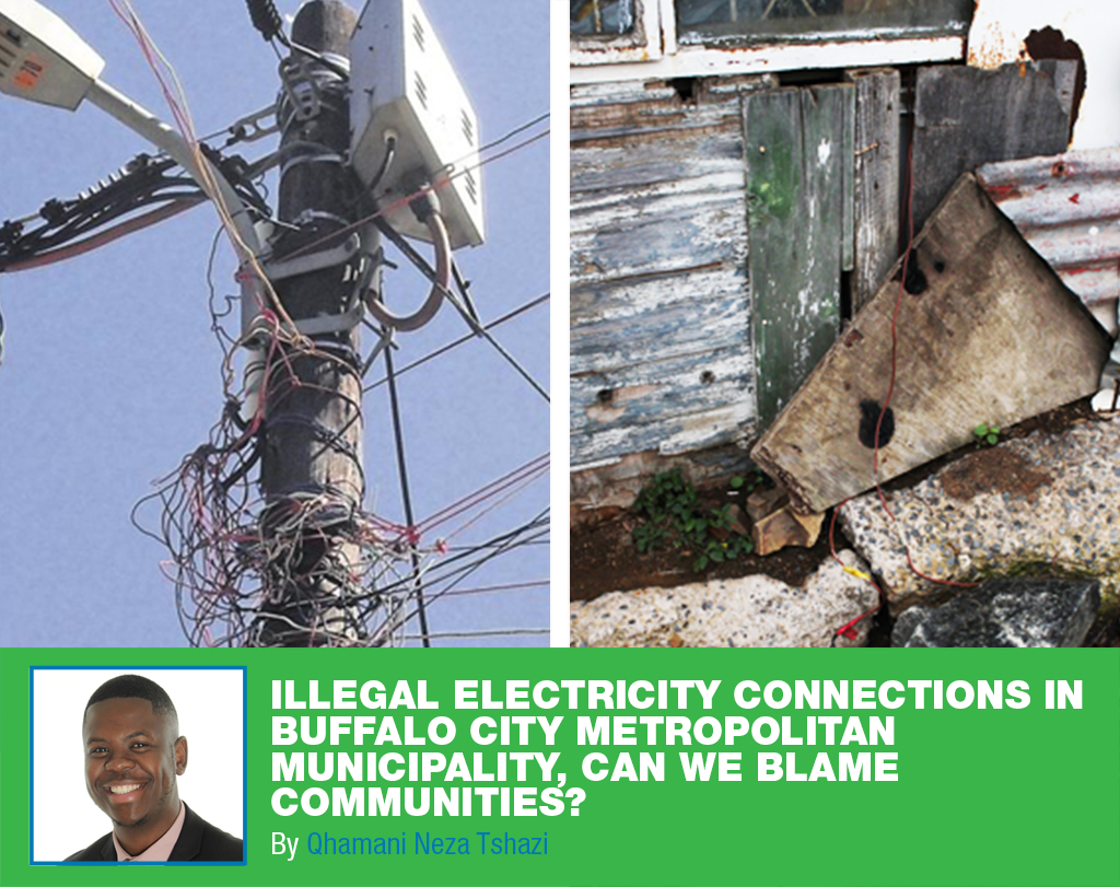 Illegal electricity connections in Buffalo City Metropolitan Municipality, can we blame communities? by Qhamani Neza Tshazi