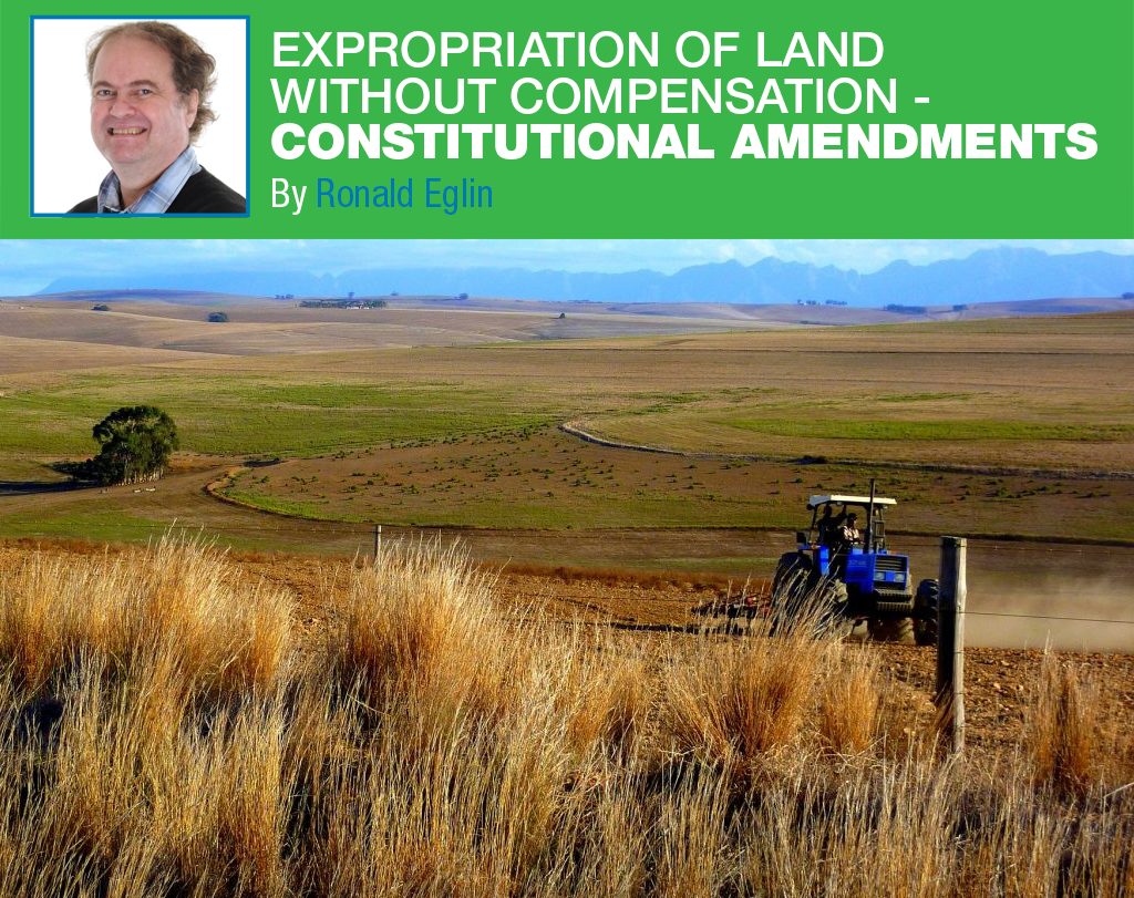 Expropriation of Land without Compensation – Constitutional Amendments
