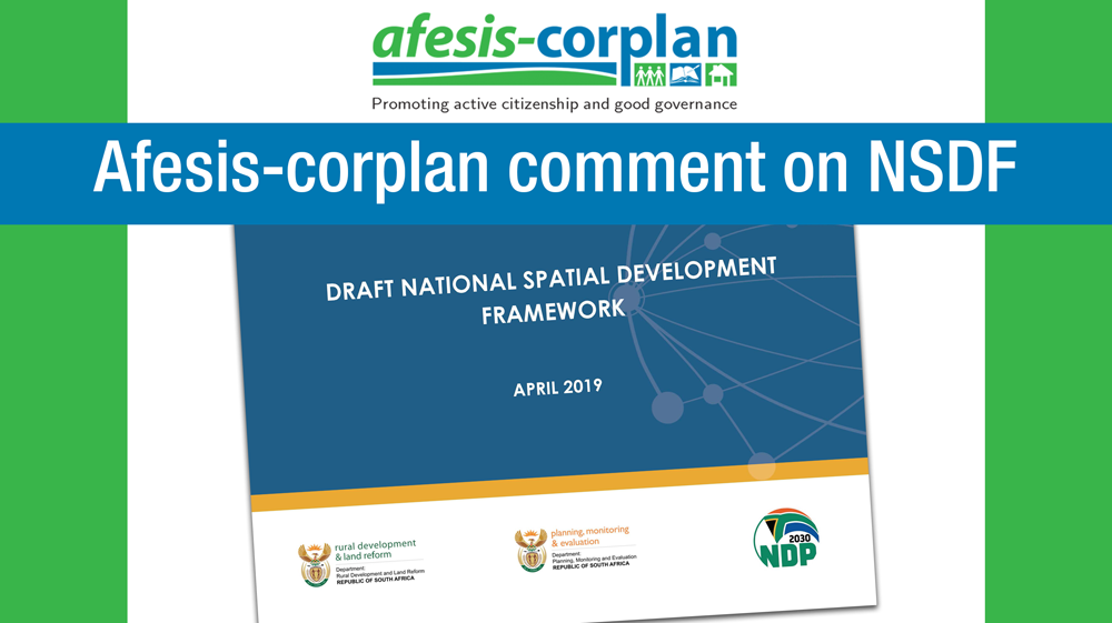 Afesis-corplan submits comment on national Spatial Development Framework (NSDF)