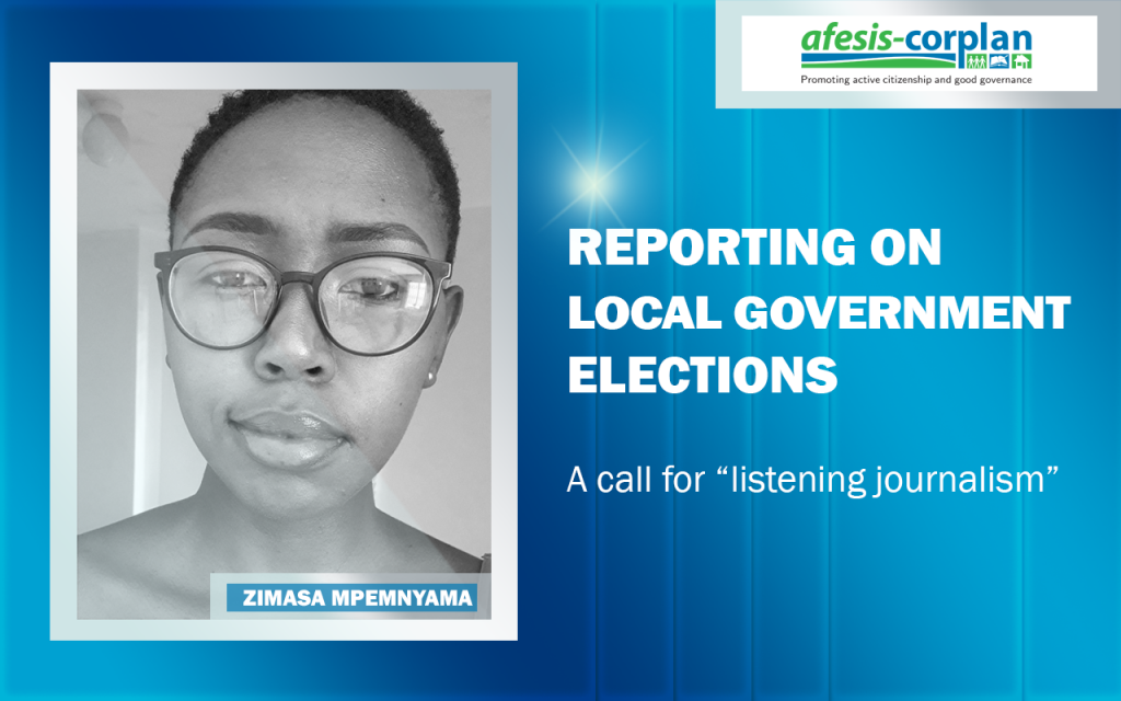 """Zimasa Mpemnyama: Reporting on local government elections – A call for """"listening journalism"""""""