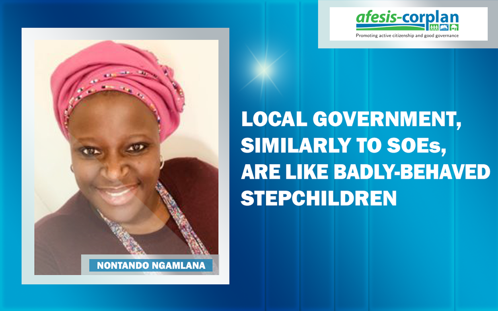 Nontando Ngamlana: Local government, similarly to SOEs, are like badly-behaved stepchildren